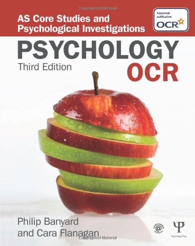 OCR Psychology: AS Core Studies and Psychological Investigations