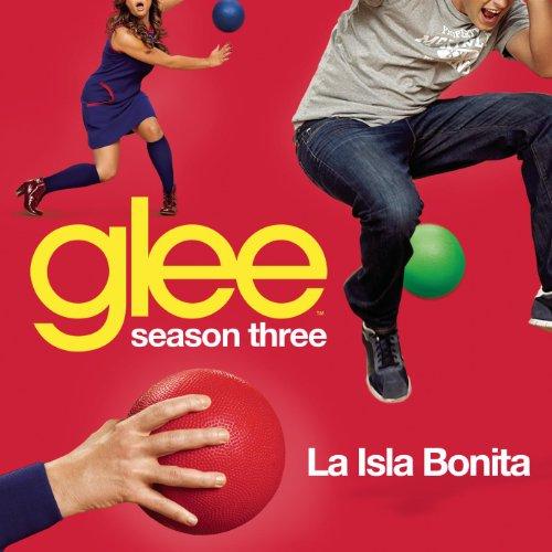 La Isla Bonita (Glee Cast Vers...