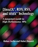 DirectX, RDX, RSX, and MMX Technology: A