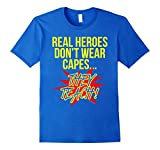 Men's Real Heroes Don't Wear Capes Teacher T-Shirt Superhero Gift 2XL Royal Blue