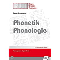 Phonetik /Phonologie (Basiswissen Therapie)