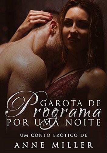 Garota de Programa por uma Noite (Prazeres Secretos Livro 1) (Portuguese Edition) (Livro Cinquenta Tons De Cinza)