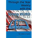 Through the Year Weekly with the Strong Word: A Collection of Devotions Following the Church Year