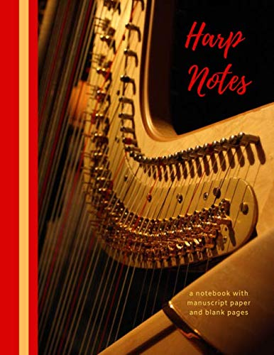 Harp notes  a notebook with manuscript paper and blank pages (Harp Notes)