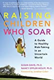 Raising Children Who Soar, Susan Davis and Nancy Jo Eppler-Wolff, 0807749974