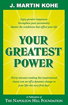 Your Greatest Power by [Kohe, J. Martin]