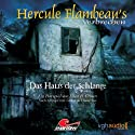 Das Haus der Schlange (Hercule Flambeau's Verbrechen) Hörspiel von Ellen B. Crown Gesprochen von: Peter Weis, H.G. Panczak, Walter von Hauff