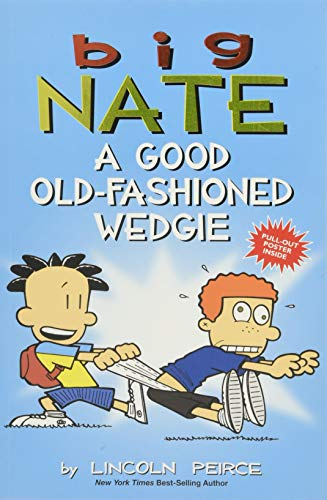 Big Nate: A Good Old-Fashioned Wedgie for sale  Delivered anywhere in USA