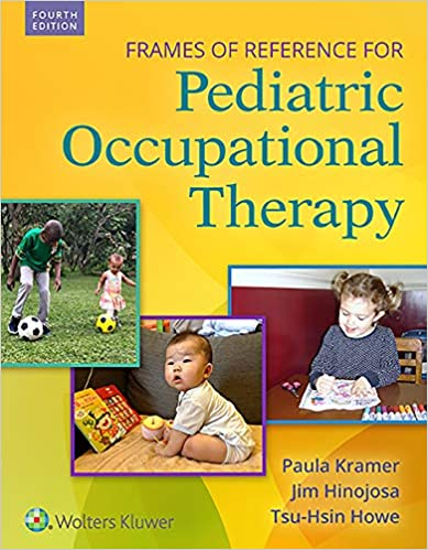Frames-of-Reference-for-Pediatric-Occupational-Therapy,-4th-ed.