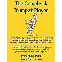The Comeback Trumpet Player