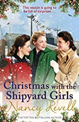 THE SEVENTH NOVEL IN THE BESTSELLING SHIPYARD GIRLS SERIES.              'Nancy Revell knows how to stir the passions and soothe the heart!' Northern Echo____________________________Sunderland, 1942: Christmas is fast approach...