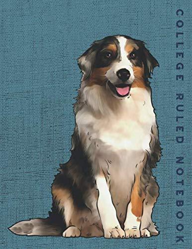 College Ruled Notebook: Australian Shepherd Dog College Ruled Journal