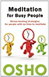 Meditation for Busy People, Osho, 1938755812
