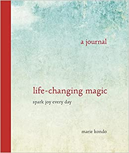life changing magic a journal spark joy every day marie kond 9780804189095 books. Black Bedroom Furniture Sets. Home Design Ideas