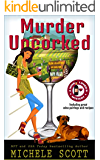 Murder Uncorked (A Wine Lover's Mystery Book 1)