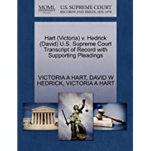 Hart (Victoria) V. Hedrick (David) U.S. Supreme Court Transcript of Record with Supporting Pleadings