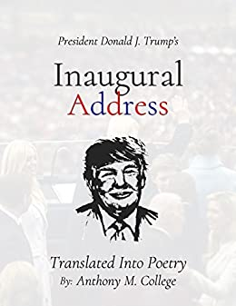 #freebooks – The Poetry Edition of President Donald J. Trump's Inaugural Address by Anthony College