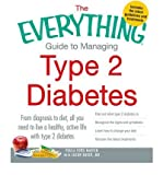 img - for [The Everything Guide to Managing Type 2 Diabetes: From Diagnosis to Diet, All You Need to Live a Healthy Active Life with Type 2 Diabetes, Find Out What Type 2 Diabetes is, Recognize the Signs and Symptoms, Learn How to Change Your Diet, Discover the Latest Treatments] (By: Paula Ford-Martin) [published: December, 2012] book / textbook / text book
