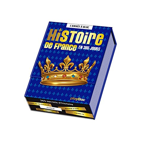 Calendrier Histoire de France en 365 jours - Année à bloc - Calendar History of France in 365 Days (French Edition) by French and European Publications Inc