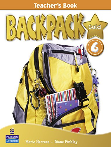 Backpack Gold 6 Teacher's Book New Edition pdf