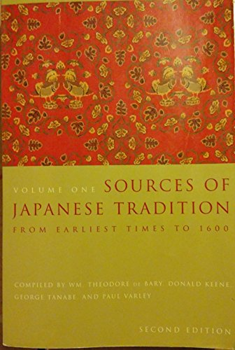 Sources of Japanese Tradition, Volume 1: From Earliest Times to 1600 (2nd edition)