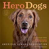 Hero Dogs 2013 Wall Calendar