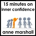 15 Minutes on Inner Confidence Speech by Anne Marshall Narrated by Anne Marshall