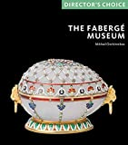 The Faberge Museum: Directors' Choice