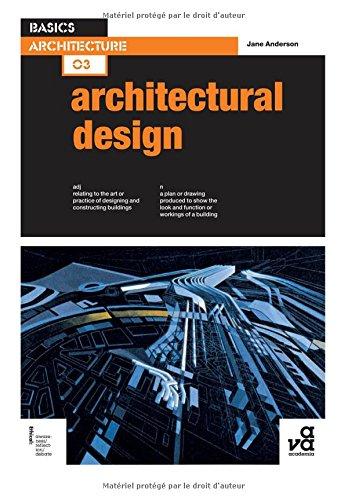 Basics Architecture 03 Architectural Design Jane Anderson