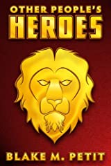 Other People's Heroes (The Heroes of Siegel City Book 1)