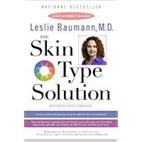 The Skin Type Solution: Are You Certain Tthat You Are Using the Optimal Skin Care Products?  Revised and Updated (English Edition)