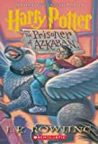 Harry Potter and the Prisoner of Azkaban, J. K. Rowling, 0439136369