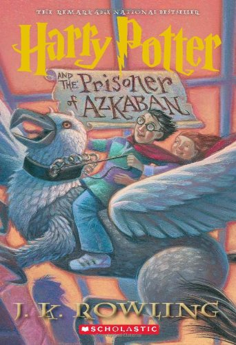 Harry Potter and the Prisoner of Azkaban - Book #3 of the Harry Potter