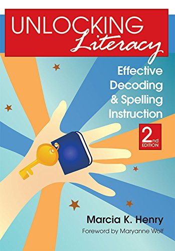 (Unlocking Literacy: Effective Decoding and Spelling Instruction, Second Edition)