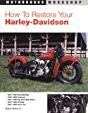 img - for How to Restore Your Harley-Davidson (Motorbooks Workshop) book / textbook / text book