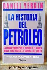 La Historia del Petroleo (Spanish Edition) Paperback