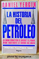 La Historia del Petroleo (Spanish Edition)