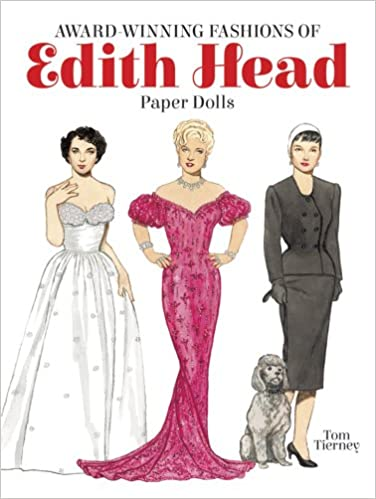 Award-winning Fashions Of Edith Head Paper Dolls por Tom Tierney epub