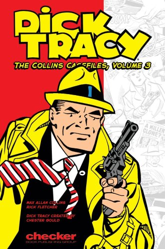 Dick Tracy: The Collins Casefiles Volume 3 (Dick Tracy: The Collins Casefiles (Graphic ()