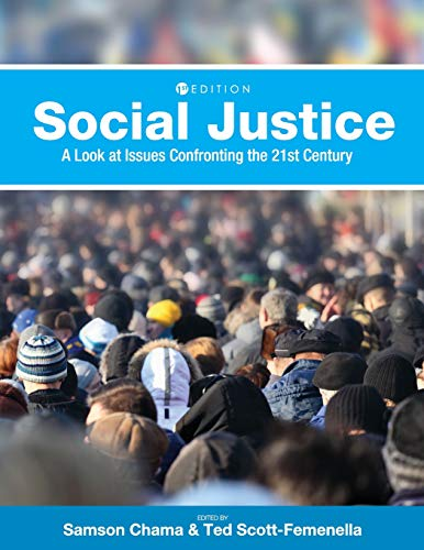 Social Justice: A Look at Issues Confronting the 21st Century