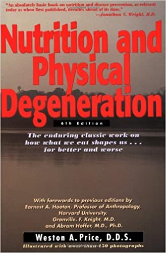 Nutrition and physical degeneration 0787721977520 medicine nutrition and physical degeneration 6th edition fandeluxe Choice Image
