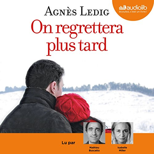 On Regrettera Plus Tard: Éric Et Anna-Nina 1