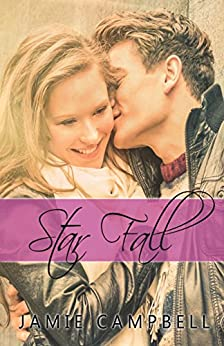 Star Fall (The Star Kissed Series Book 8) by [Campbell,Jamie]