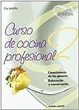 Curso de Cocina Profesional 2 (Spanish Edition)