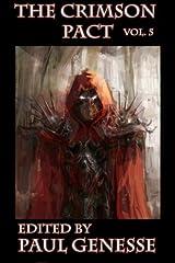 The Crimson Pact: Volume 5 Paperback