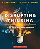 img - for Disrupting Thinking: Why How We Read Matters book / textbook / text book