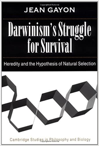 Darwinism 39:s Struggle for Survival: Heredity and the Hypothesis of Natural Selection (Cambridge Studies in Philosophy and Biology)