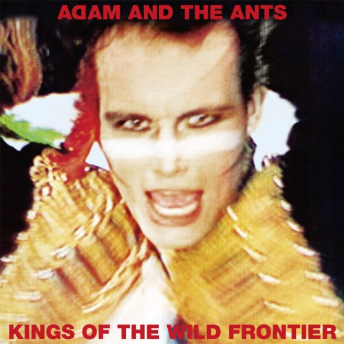 ADAM AND THE ANTS - KINGS OF THE WILD FRONTIER - LP VINYL (Adam Ant Kings Of The Wild Frontier)