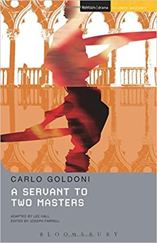 A Servant to Two Masters (Student Editions) by Carlo Goldoni (2011-11-08)