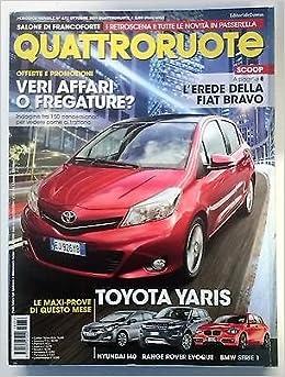 Amazonit Quattroruote N 672 Ottobre 2011 Toyota Yaris Hyndai I40